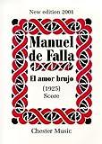 Manuel De Falla: El Amor Brujo (Score)