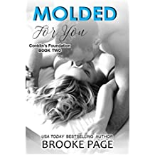 Molded For You  (#2 Conklin's Foundation): Conklin's Trilogy (English Edition)