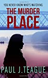 The Murder Place: Volume 2 (Don't Tell Meg Trilogy)