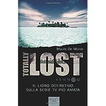 Totally Lost: Il libro definitivo sulla serie tv più amata