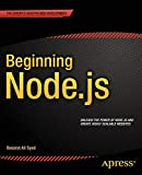 Beginning Node.js is your step-by-step guide to learning all the aspects of creating maintainable Node.js applications. You will see how Node.js is focused on creating high-performing, highly-scalable websites, and how easy it is to get started. Many...