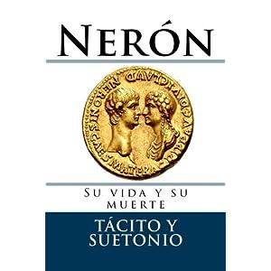 Neron.: Su vida y su muerte (Documentos)