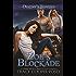 Zoe's Blockade (Destiny's Trinities Book 5)