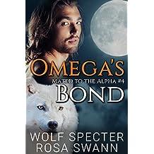 Omega's Bond (Mated to the Alpha #4): Mpreg Gay M/M Shifter Romance