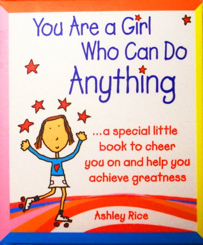 Blue Mountain Arts Little Andenken Buch, Sie sind ein Mädchen die tun können, etwas von Ashley Reis