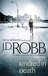 Kindred In Death: 29 by J. D. Robb (2010-04-01)