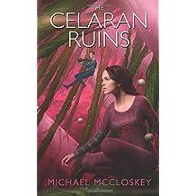 The Celaran Ruins: Volume 6 (Parker Interstellar Travels)