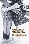 El entusiasmo par Antonio Skármeta