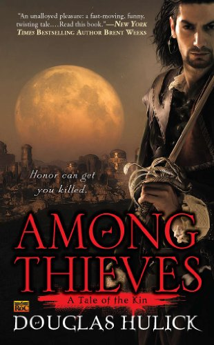 Among Thieves: A Tale of the Kin (English Edition) eBook: Douglas ...