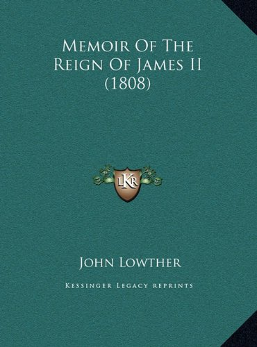 Memoir of the Reign of James II (1808)