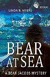 Bear at Sea (A Bear Jacobs Mystery Book 3)
