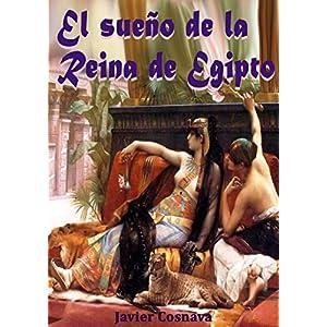 EL SUEÑO DE LA REINA DE EGIPTO (DETECTIVE CIEGO EN EL ANTIGUO EGIPTO nº 3)