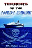 Terrors of the High Seas by Melissa Good (2005-07-14) - Melissa Good