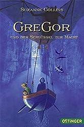 Gregor und der Schlüssel zur Macht (Die Unterland-Chroniken, Band 2)