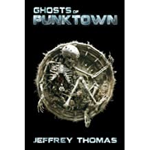 Ghosts of Punktown (English Edition)