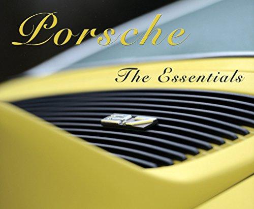 Porsche the Essentials par Arnaud Sene
