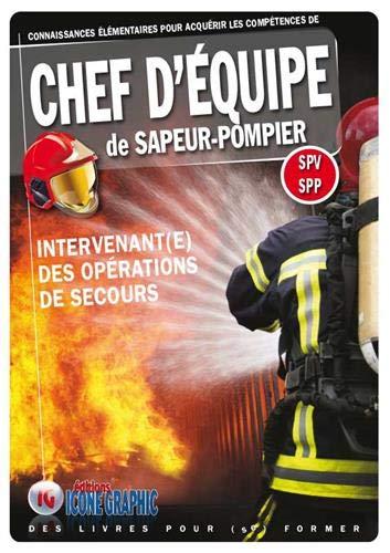 Livre Chef d'équipe de Sapeur-pompier - Intervenant(e) des opérations de secours par  Icone Graphic