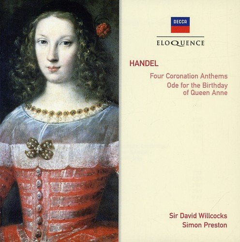 Handel: Four Coronation Anthems / Ode for the Birthday of Queen Anne Test
