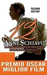12 anni schiavo (eNewton Narrativa) (Italian Edition)