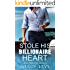 ROMANCE: Billionaire Romance: Stole His Billionaire Heart (Alpha Billionaire Romance) (New Contemporary Adult Romance Book 1)