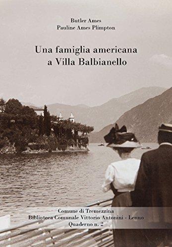 Una famiglia americana a Villa Balbianello por Butler Ames