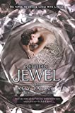 The Jewel (Lone City Trilogy, Band 1)