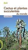Image de Cactus et plantes succulentes du monde