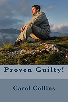 Proven Guilty! by [Collins, Carol]