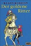 Der goldene Ritter: Ein Märchen (Gulliver)
