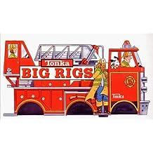 Tonka Big Rigs by Gina Shaw (1999-05-01)