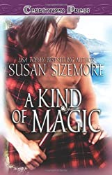 A Kind of Magic by Susan Sizemore (2007-06-20)