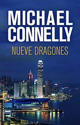 Nueve dragones (Harry Bosch nº 15) por Michael Connelly
