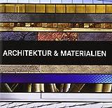 Architektur & Materialien