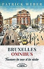 Bruxelles Omnibus de Patrick Weber