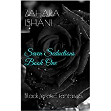 Seven Seductions Book One: Black erotic fantasies (English Edition)
