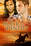 The Fight for Identity (The Good Fight Book 3)