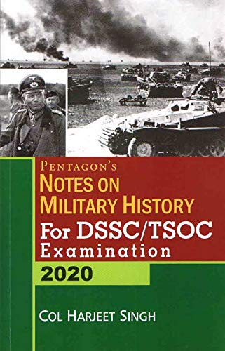 Pentagon's Notes On Military History For DSSC/TSOC Examination 2020