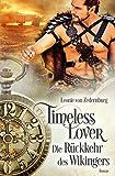 Timeless Lover: Die Rückkehr des Wikingers