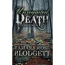 Unrequited Death: Volume 5 by Tamara Rose Blodgett (2013-01-02)