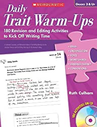 Daily Trait Warm-Ups, Grades 3 & Up: 180 Revision and Editing Activities to Kick Off Writing Time