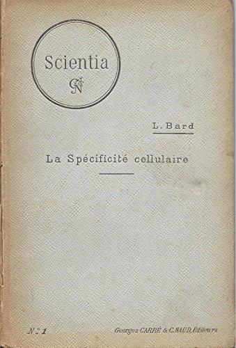 La spécificité cellulaire - Scientia - Biologie n°1