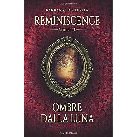 Ombre Dalla Luna: Volume