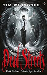 Dead Streets: The Matt Richter Series - Book II (Nekropolis 2) by Tim Waggoner (2010-03-04)