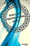 Libros Descargar en linea En el lado equivocado del espejo (PDF y EPUB) Espanol Gratis