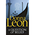 A Question of Belief: (Brunetti 19) (Commissario Brunetti)