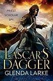 [( The Lascar's Dagger: The Forsaken Lands - Street Smart By Larke, Glenda ( Author ) Paperback Mar - 2014)] Paperback