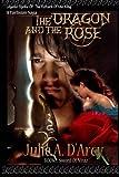 The Dragon and The Rose: A Tarlisian Saga (The Sword of Niraz)