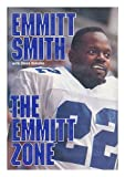 The Emmitt Zone / Emmitt Smith with Steve Delsohn