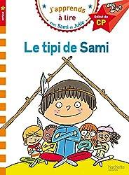 Sami et Julie CP Niveau 1 Le tipi de Sami