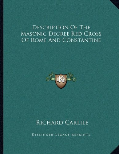description-of-the-masonic-degree-red-cross-of-rome-and-constantine